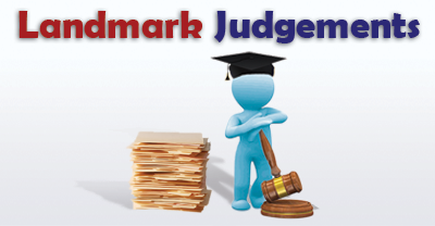 Landmark Judgement